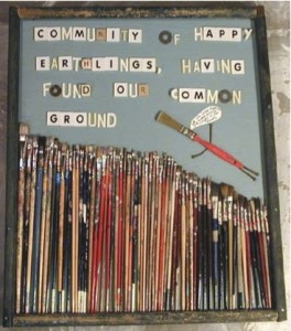 Shari Elf, Community of Happy Earthlings, Having  Found Our Common Ground,,2010