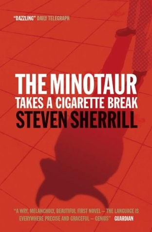 steven sherrill minotaur cigarette break book cover